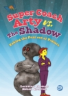 Image for Super coach Arty vs. The Shadow: taking the fear out of failure