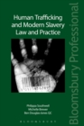 Image for Human trafficking and modern slavery law and practice