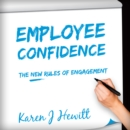 Image for Employee Confidence : The new rules of Engagement