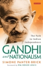Image for Gandhi and nationalism  : the path to Indian independence