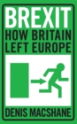 Image for Brexit  : how Britain left Europe