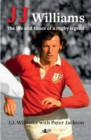 Image for J.J  : the life and times of a rugby legend