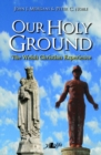 Image for Our holy ground  : the Welsh Christian experience