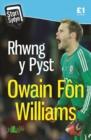 Image for Stori Sydyn: Rhwng y Pyst - Hunangofiant Owain Fon Williams