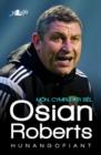 Image for Mon, Cymru a'r bel: Osian Roberts : hunangofiant