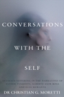 Image for Conversations with the self  : inmate suffering in the narrative of Esther Tusquets, Alberto Asor Rosa and Elsa Morante