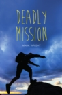 Image for Deadly mission