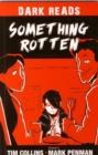 Image for Something rotten