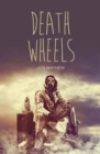 Image for Death wheels