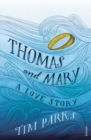 Image for Thomas & Mary  : a love story
