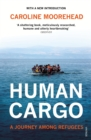 Image for Human cargo  : a journey among refugees