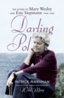 Image for Darling Pol  : the letters of Mary Wesley and Eric Siepmann, 1944-1967