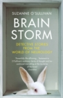 Image for Brainstorm  : detective stories from the world of neurology