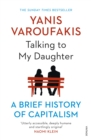 Image for Talking to my daughter  : a brief history of capitalism