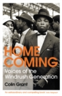 Image for Homecoming  : voices of the Windrush generation
