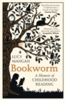 Image for Bookworm  : a memoir of childhood reading