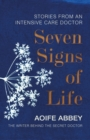 Image for Seven signs of life  : stories from an intensive care doctor