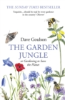 Image for The garden jungle, or, Gardening to save the planet