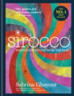 Image for Sirocco  : fabulous flavours from the East