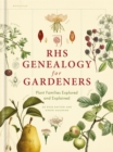 Image for RHS genealogy for gardeners  : plant families explained and explored
