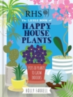 Image for The little book of happy house plants  : pots of plants to grow indoors