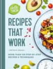 Image for HelloFresh recipes that work  : more than 100 step-by-step recipes & techniques