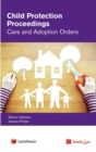 Image for Child protection proceedings  : care and adoption orders