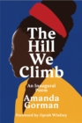 Image for The hill we climb  : an inaugural poem