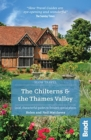 Image for The Chilterns & the Thames Valley  : local, characterful guides to Britain's special places