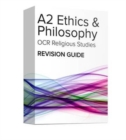 Image for OCR A2 Ethics and Philosophy Revision Guide: OCR A Level Religious Studies