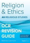 Image for As Religion and Ethics Revision Guide for OCR : As Religious Studies OCR