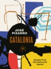 Image for Catalonia  : recipes from Barcelona and beyond