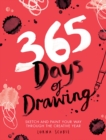 Image for 365 days of drawing  : sketch and paint your way through the creative year