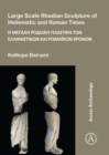Image for Large scale Rhodian sculpture of Hellenistic and Roman times