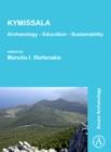 Image for Kymissala  : archaeology, education, sustainability
