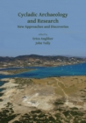 Image for Cycladic archaeology and research  : new approaches and discoveries