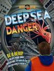 Image for Deep-sea danger