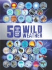 Image for 50 things you should know about wild weather