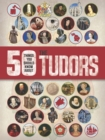 Image for 50 things you should know about the Tudors