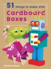 Image for 51 things to make with cardboard boxes