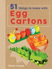 Image for 51 things to make with egg boxes