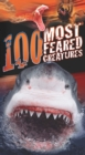 Image for 100 most feared creatures