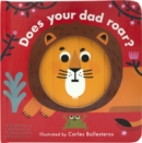 Image for Does your dad roar?