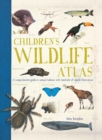 Image for Children's wildlife atlas  : a comprehensive guide to animal habitats