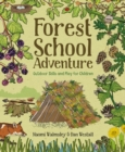 Image for Forest school adventure  : outdoor skills and play for children
