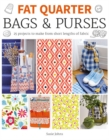 Image for Fat quarter bags & purses  : 25 projects to make from short lengths of fabric