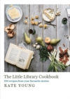 Image for The little library cookbook  : 100 recipes from your favourite stories
