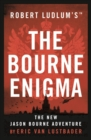 Image for Robert Ludlum's Jason Bourne returns in The Bourne enigma