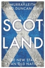 Image for Scotland  : the new state of an old nation