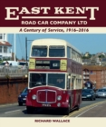 Image for East Kent Road Car Company Ltd: a century of service, 1916-2016